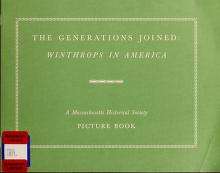 Cover of: The generations joined : Winthrops in America |