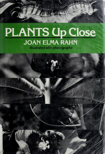 Cover of: Plants up close | Joan Elma Rahn